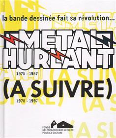 Métal Hurlant - (A Suivre)