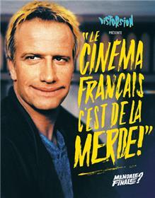 3. Le cinéma français c´est de la merde - Mandale finale ?