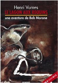 Bob Morane Le lagon aux requins