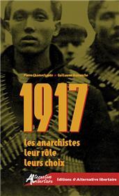 1917 : les anarchistes, leur rôle, leurs choix