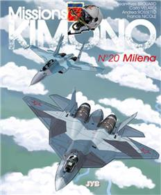 "Missions ""Kimono"" T20 Milena"