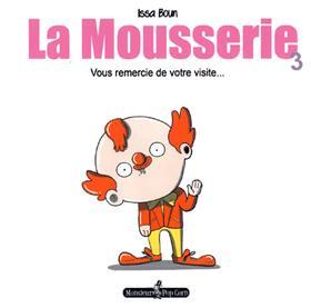 Mousserie (La) T03