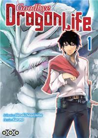 Goodbye Dragon Life T01