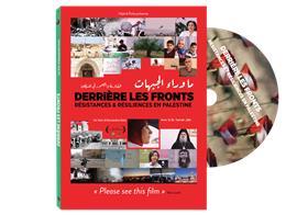 Derrière les fronts - Résistances & Résiliences en Palestine