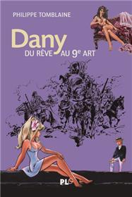 Dany, du rêve au 9è art