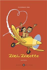 Zizi, Zézette