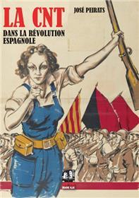 CNT dans la révolution espagnole (La)