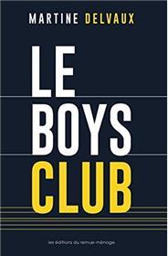 Boys club (Le)