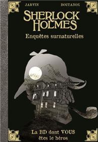 Sherlock Holmes - Enquêtes surnaturelles