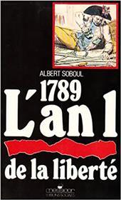 1789 - L´an 1 de la liberté