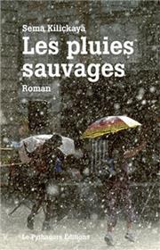 Pluies sauvages (Les)