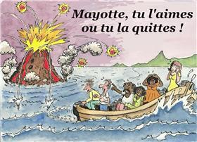Mayotte, tu l'aimes ou tu la quittes !
