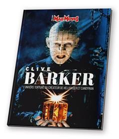 Clive Barker - L'univers torturé du créateur de Hellraiser et Candyman