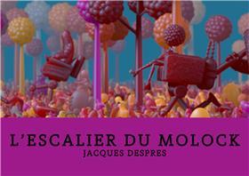 Escalier du Molock (L´)