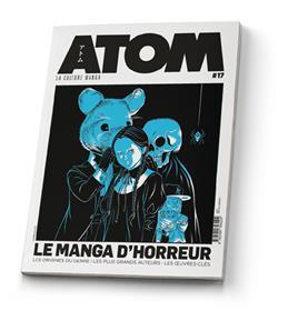 ATOM 17 (SC) LE MANGA D'HORREUR