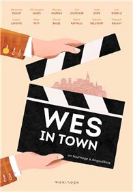 Wes in Town