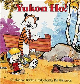 CALVIN & HOBBES Yukon Ho!