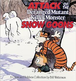 CALVIN & HOBBES Attack of the Deranged Mutant Killer Monster Snow Goons