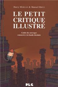 Petit Critique Illustré (Le)