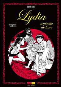 Lydia Soubrette de Luxe Intégrale (T.1 à 4)