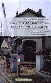 """""""Petites tragédies"""" de Jean-Luc Lagarce (Les)"""
