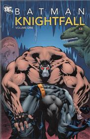 Batman - Knightfall vol 01