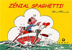 Zénial Spaghetti !