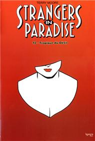 Strangers in Paradise T10 Tropique du désir