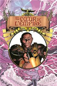 Coeur de l'Empire (Au) T03