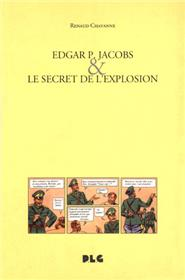 Edgar P. Jacobs et le secret de l'explosion